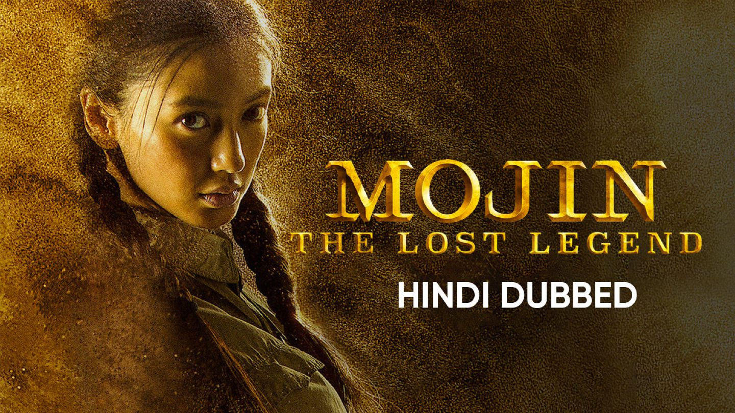 Mojin : The Lost Legend (Hindi Dubbed)