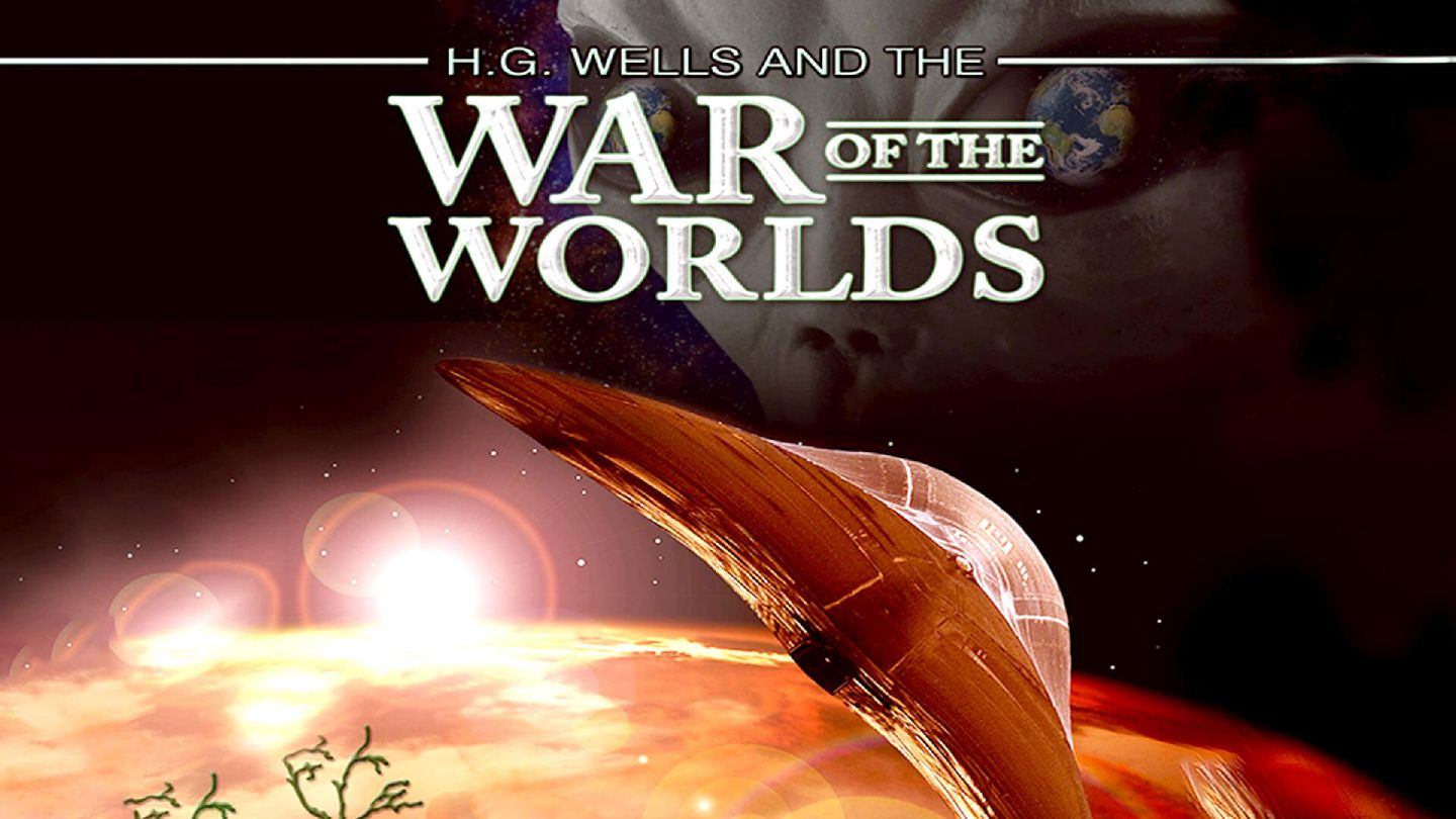 H.G. Wells and the War of the Worlds
