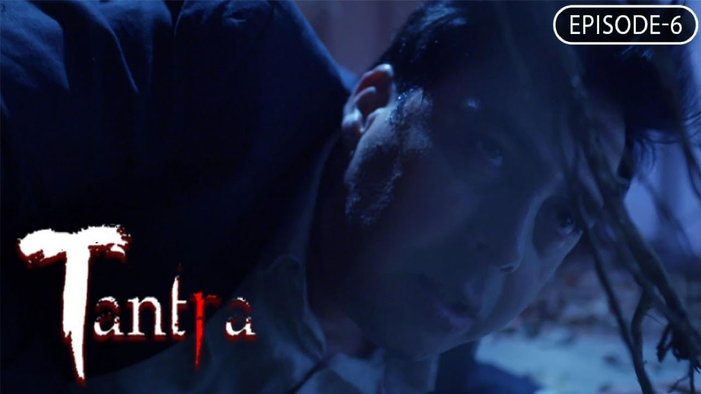 Watch Tantra Season 1 Episode 6 Online | Tantra Clips on MX