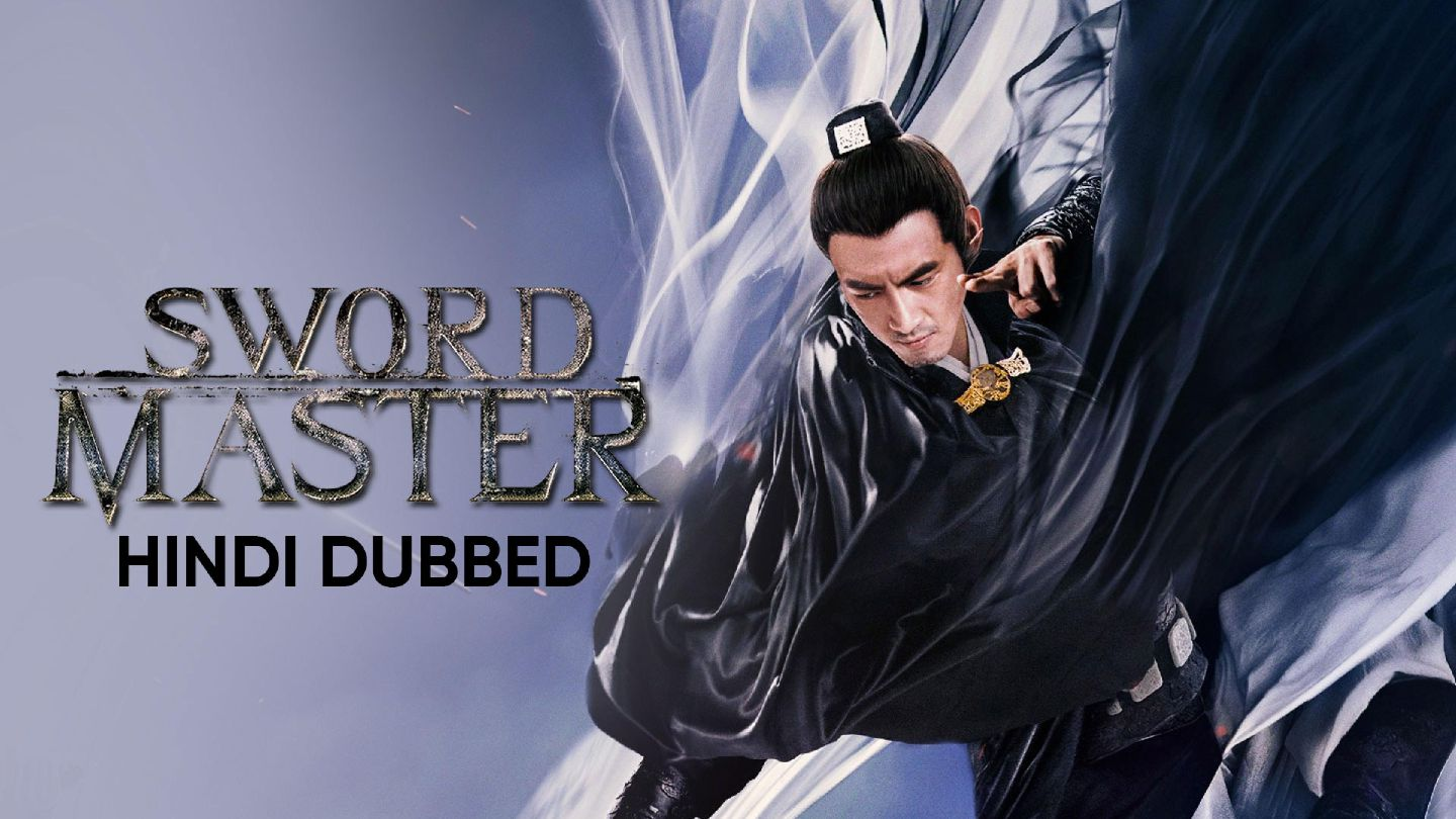 Sword Master (Hindi Dubbed)