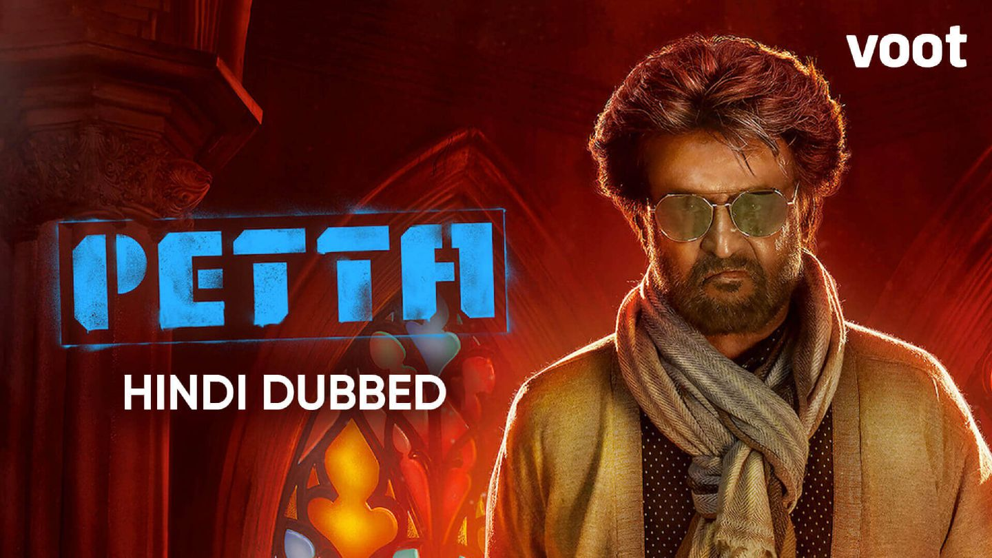 Petta  (Hindi Dubbed)