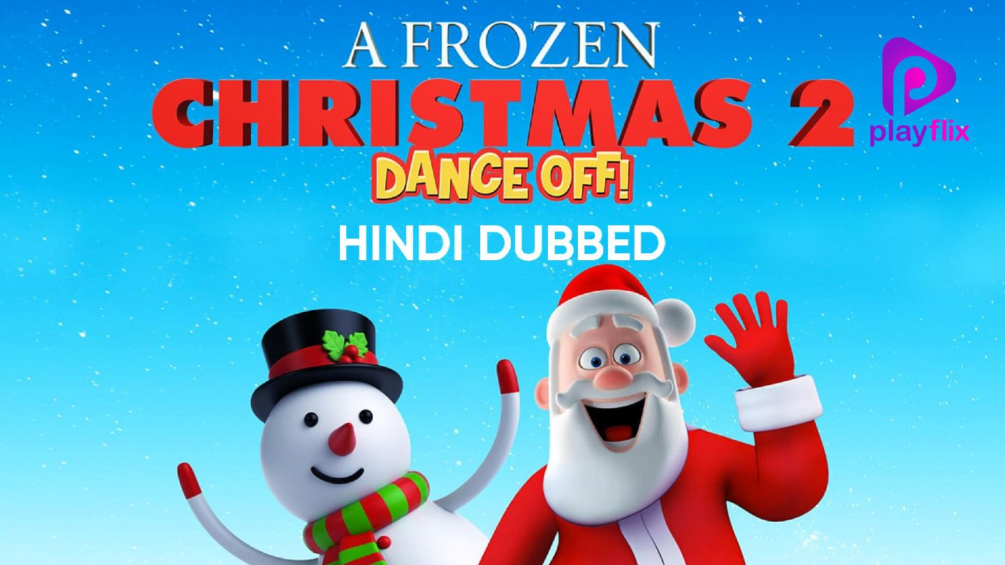 A Frozen Christmas 2 (Hindi Dubbed)