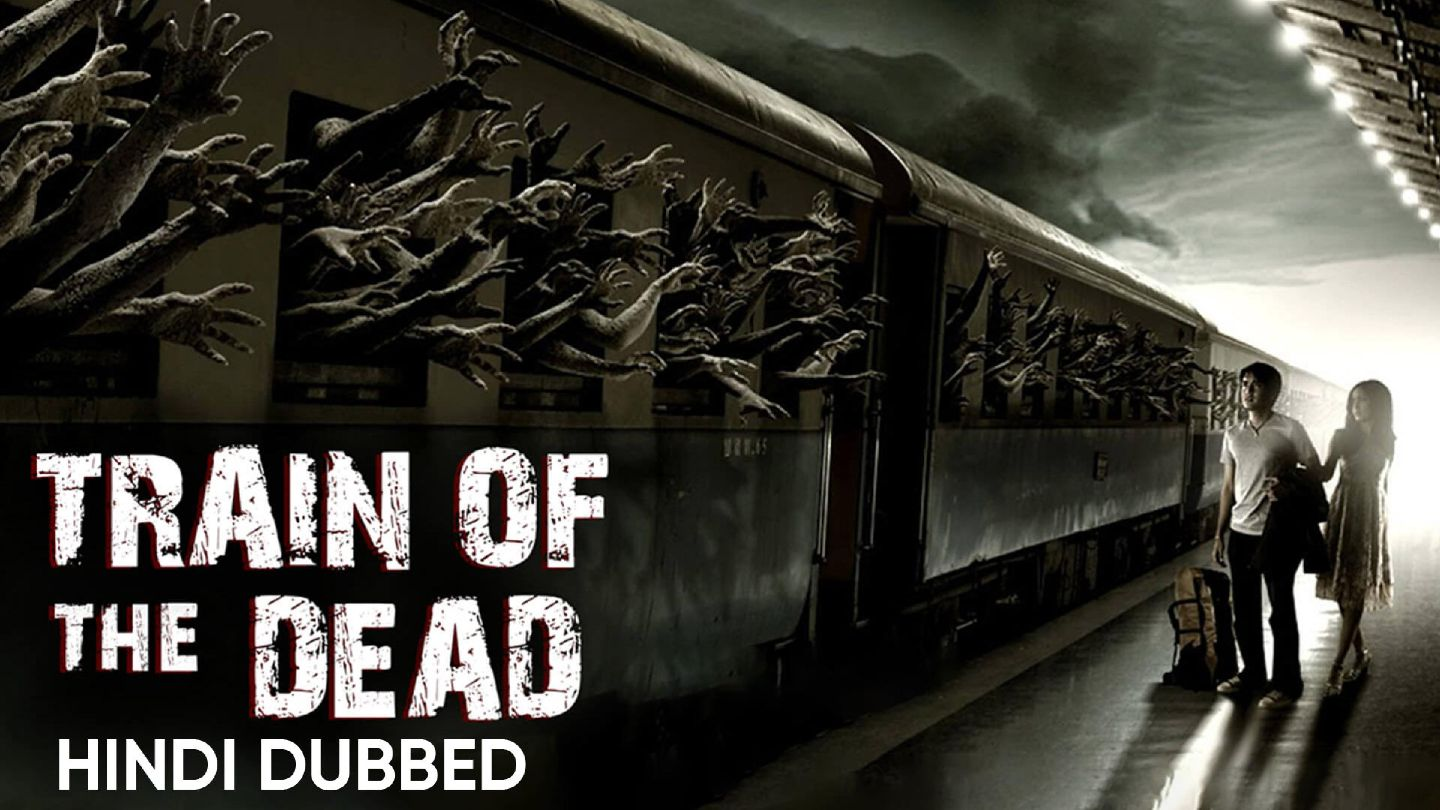 Train of the Dead (Hindi Dubbed)