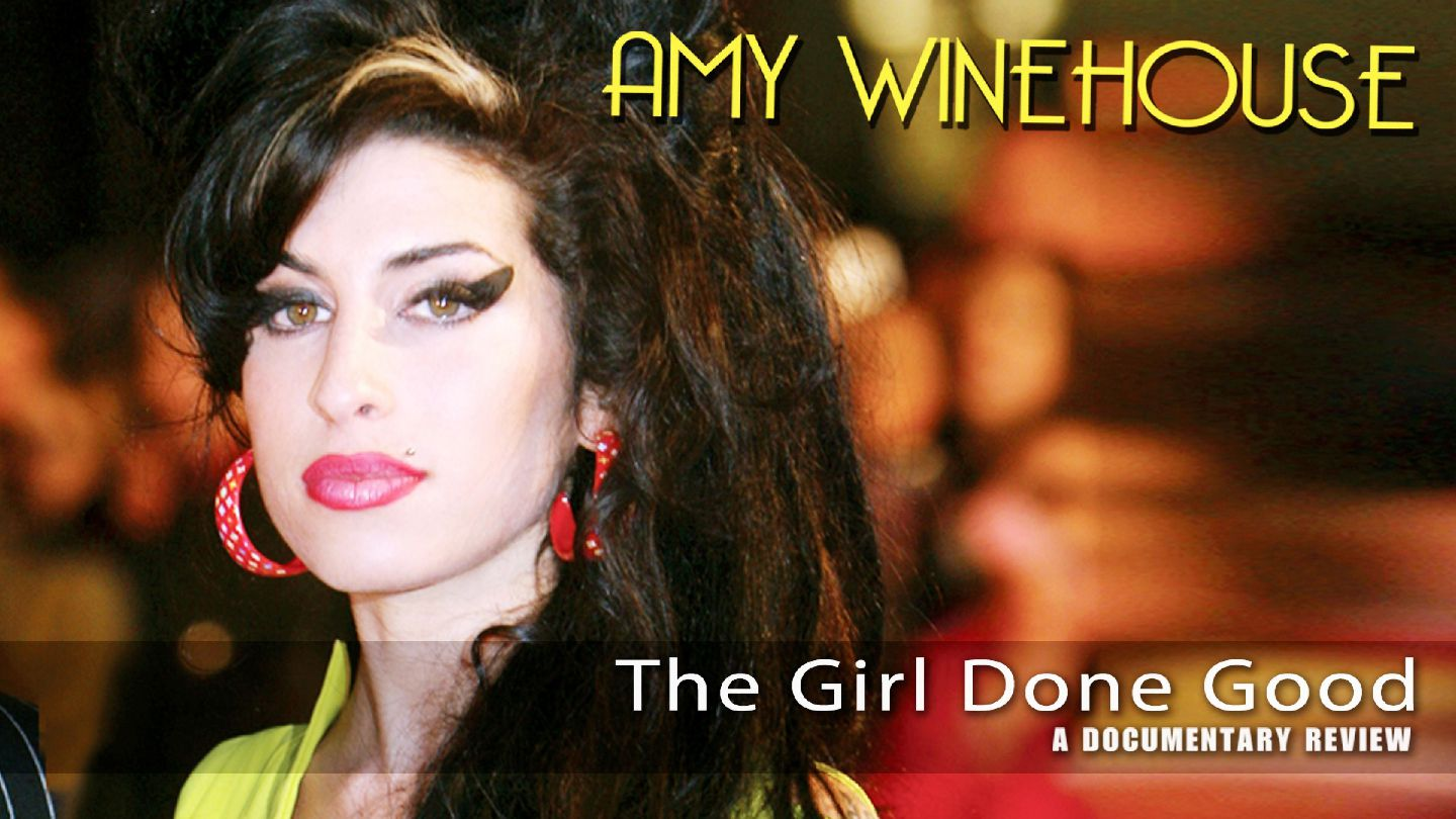 The Girl Done Good: A Documentary Review