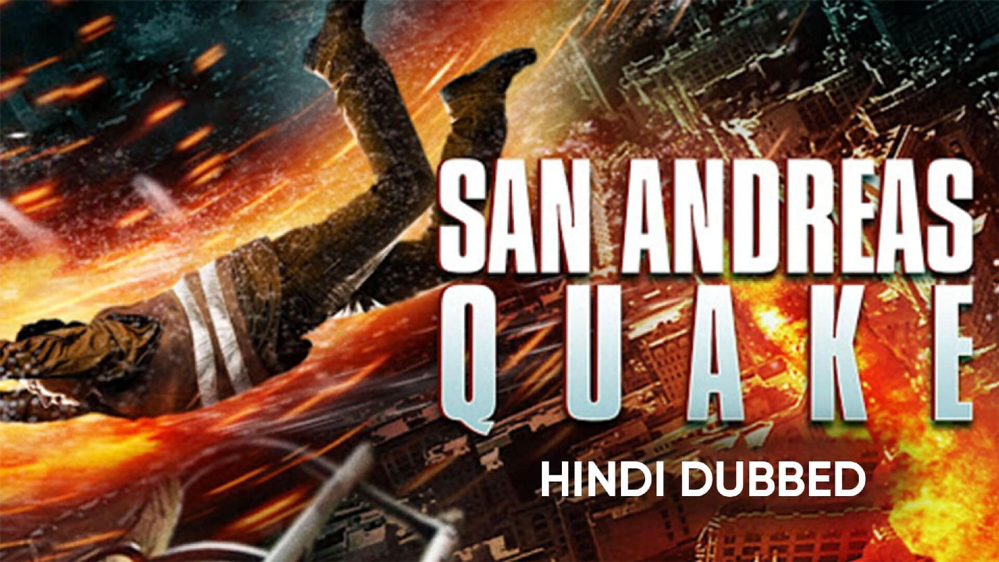 San Andreas Quake (Hindi Dubbed)
