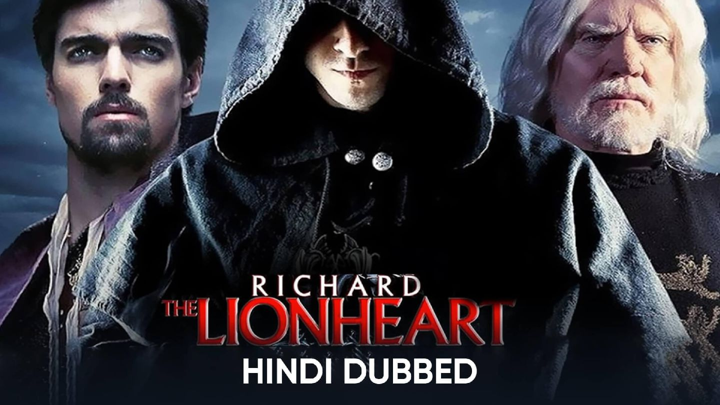 Richard The Lion Heart (Hindi Dubbed)