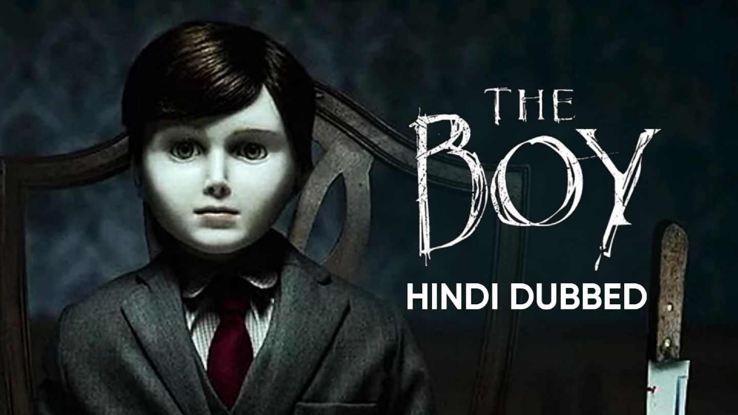 The Boy (Hindi Dubbed)