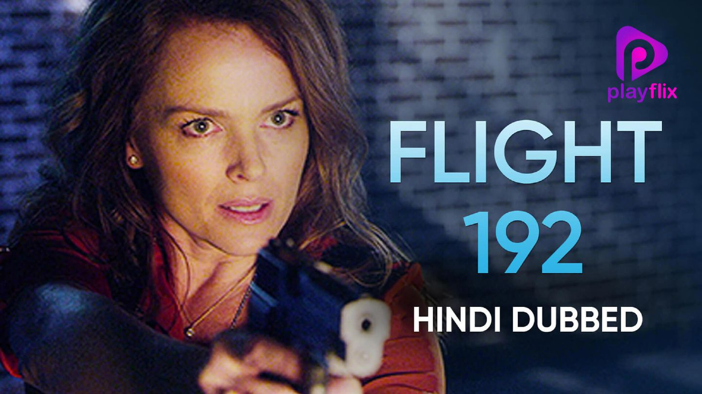 Flight 192 (Hindi Dubbed)