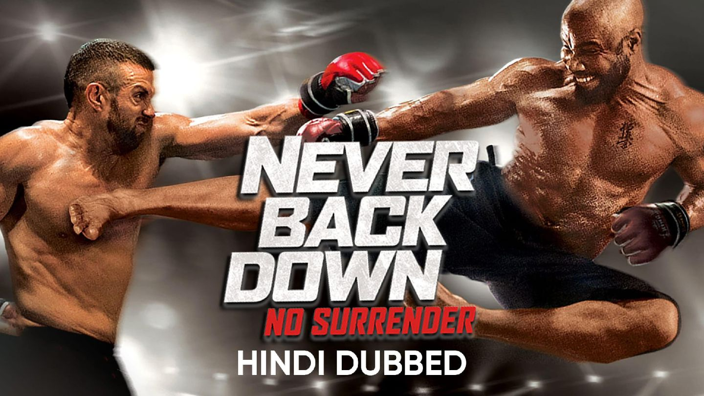 Never Back Down: No Surrender (Hindi Dubbed)