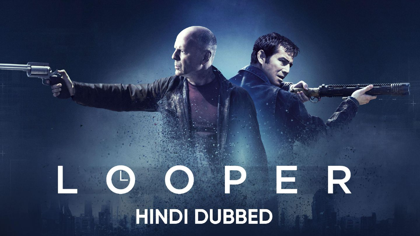 Looper (Hindi Dubbed)