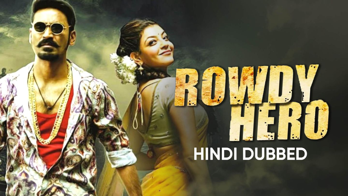 Rowdy Hero (Hindi Dubbed)