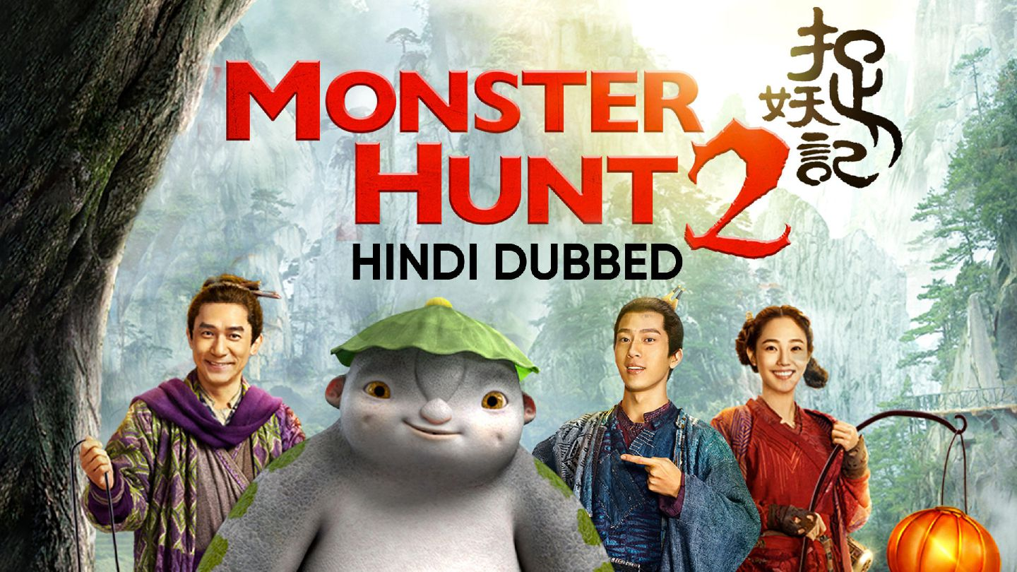 Monster Hunt 2 (Hindi Dubbed)