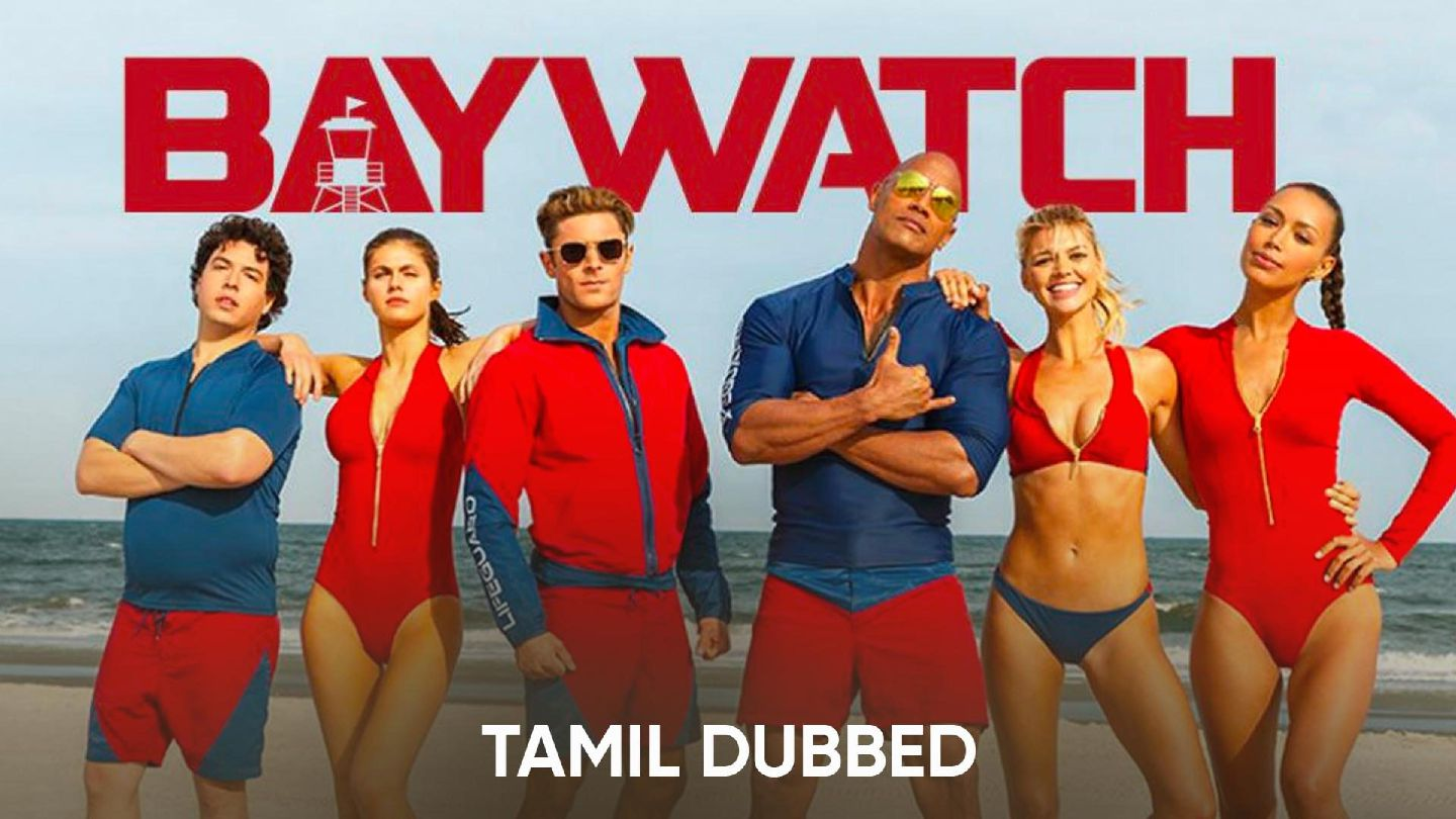 Baywatch (Tamil Dubbed)