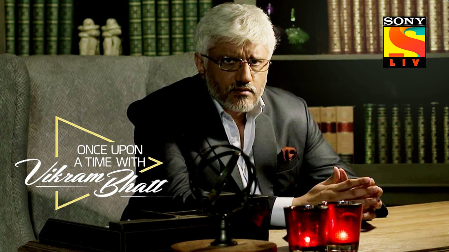 Once Upon A Time With Vikram Bhatt