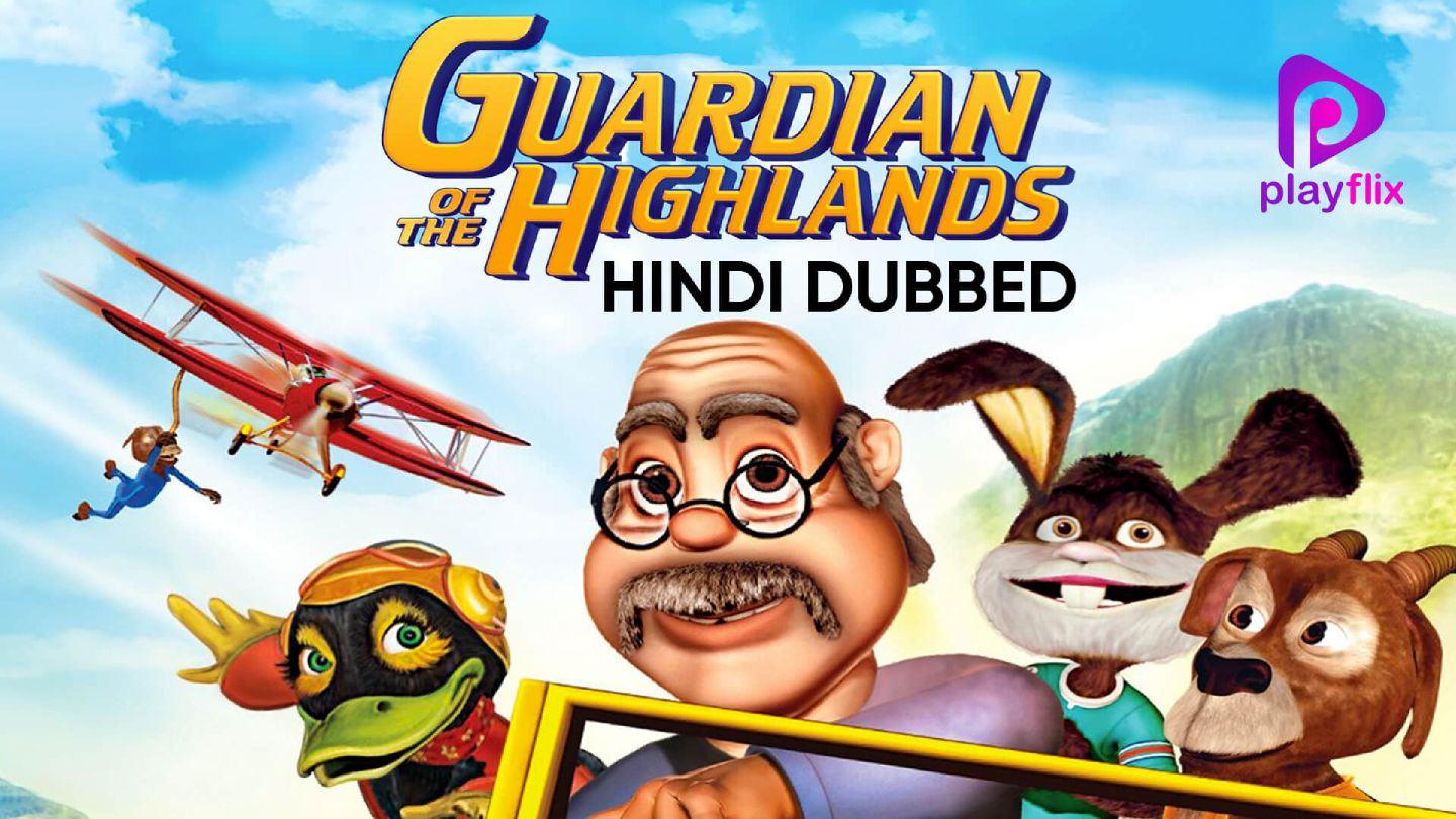 Guardian Of The Highlands (Hindi Dubbed)
