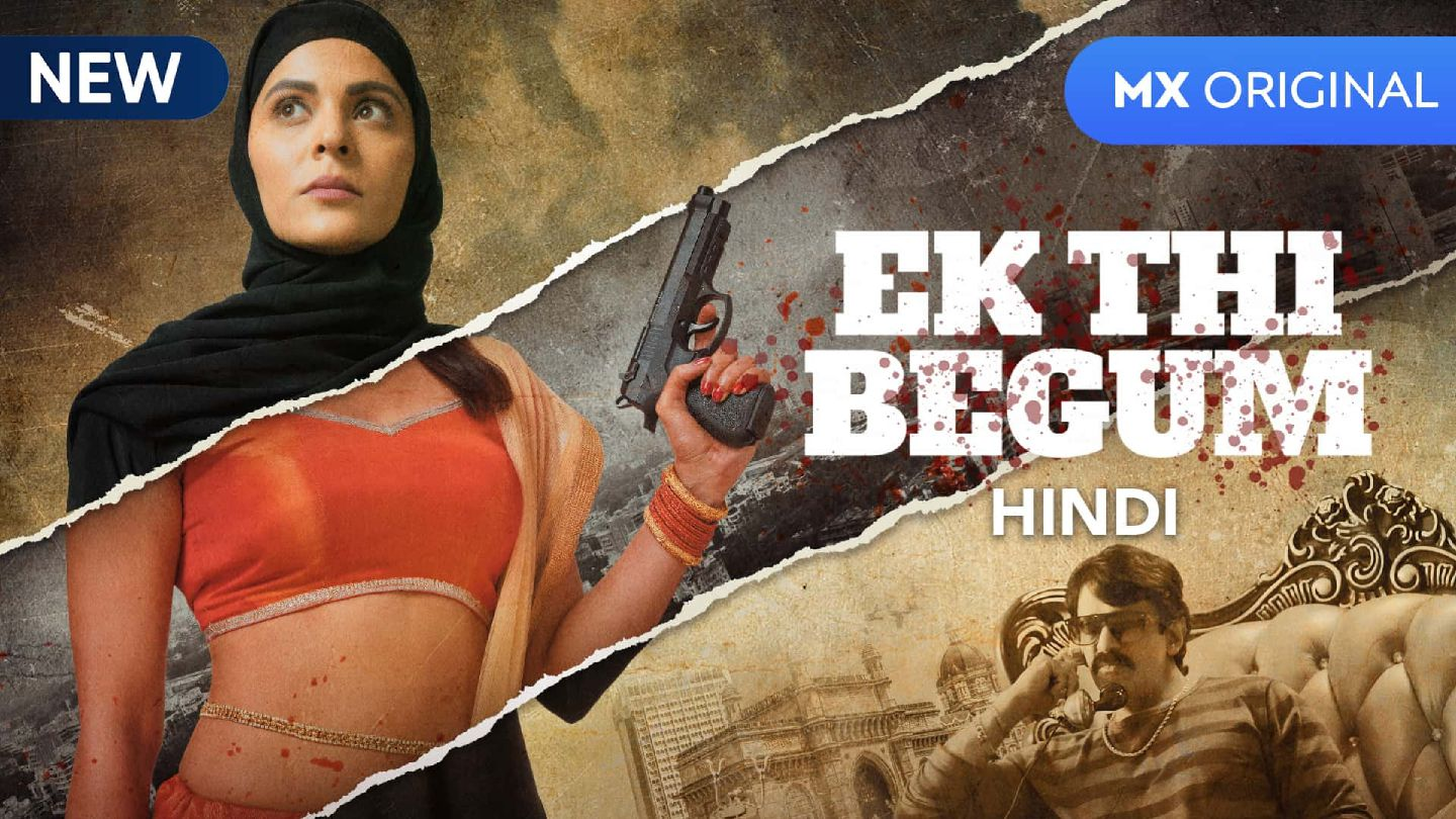 Ek Thi Begum (Hindi) 2020 1080p + 720p + 480p WEB-DL x264 AAC Mx Originals COMPLETE [Ep 01-14] Download | Watch Online | [G-Drive]