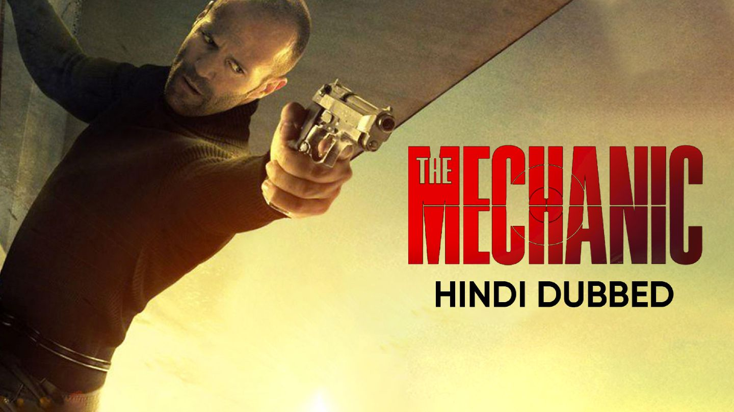 The Mechanic (Hindi Dubbed)