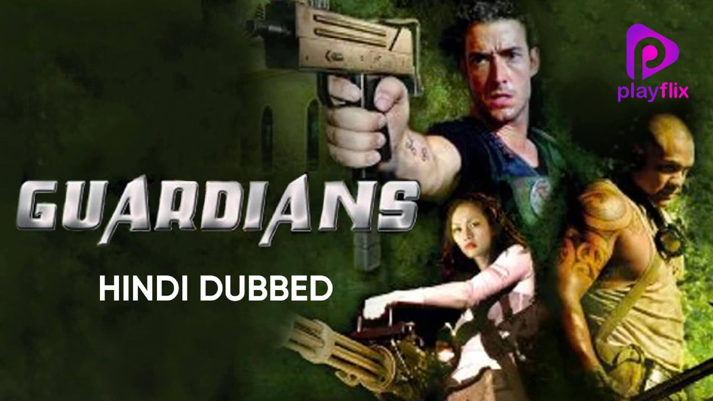 Guardians (Hindi Dubbed)