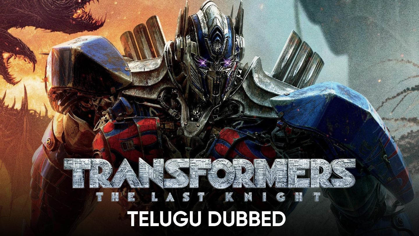 Transformers: The Last Knight (Telugu Dubbed)