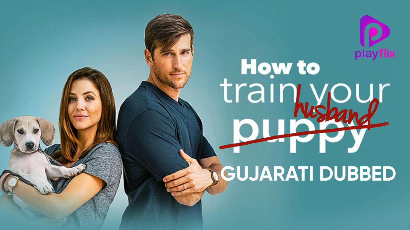 How To Train Your Husband (Gujarati Dubbed)
