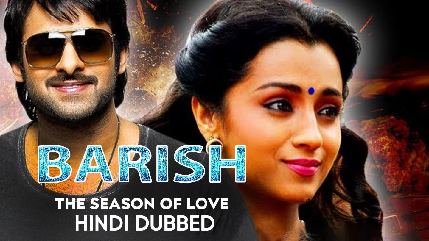 Baarish: The Season Of Love (Hindi Dubbed)