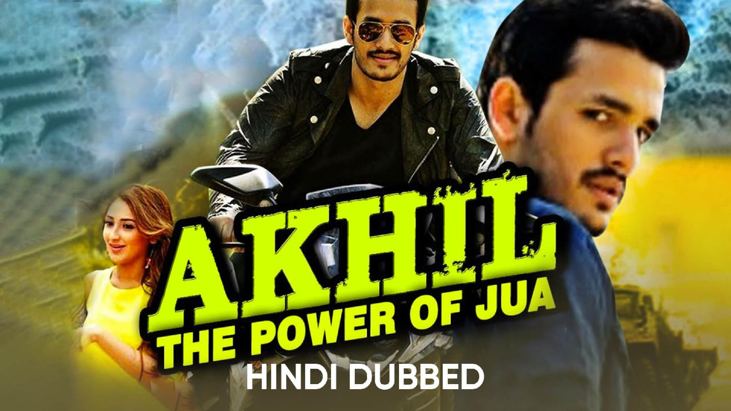 Akhil The Power Of Jua (Hindi Dubbed)