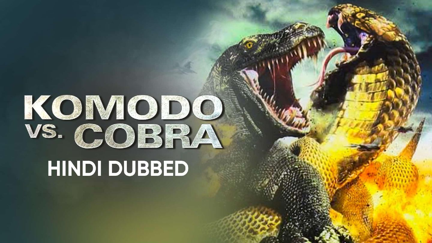 Komodo Vs Cobra (Hindi Dubbed)