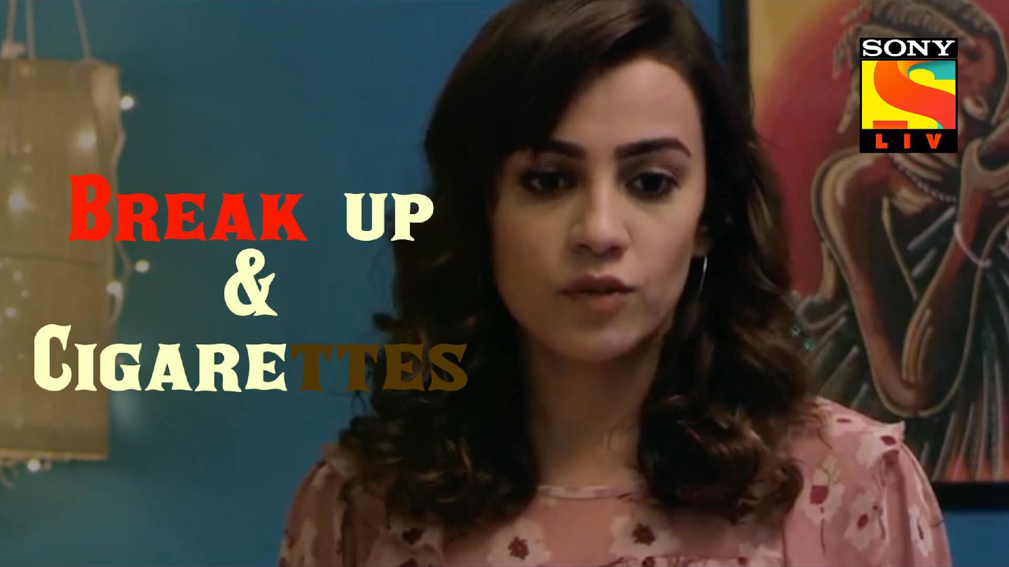 Break up & Cigarettes | Short Film