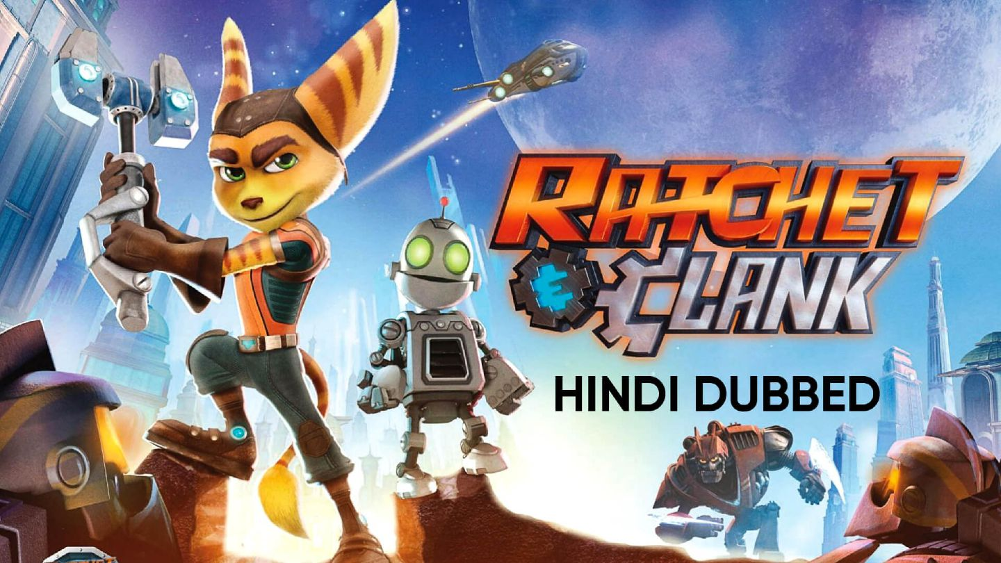 Ratchet & Clank (Hindi Dubbed)
