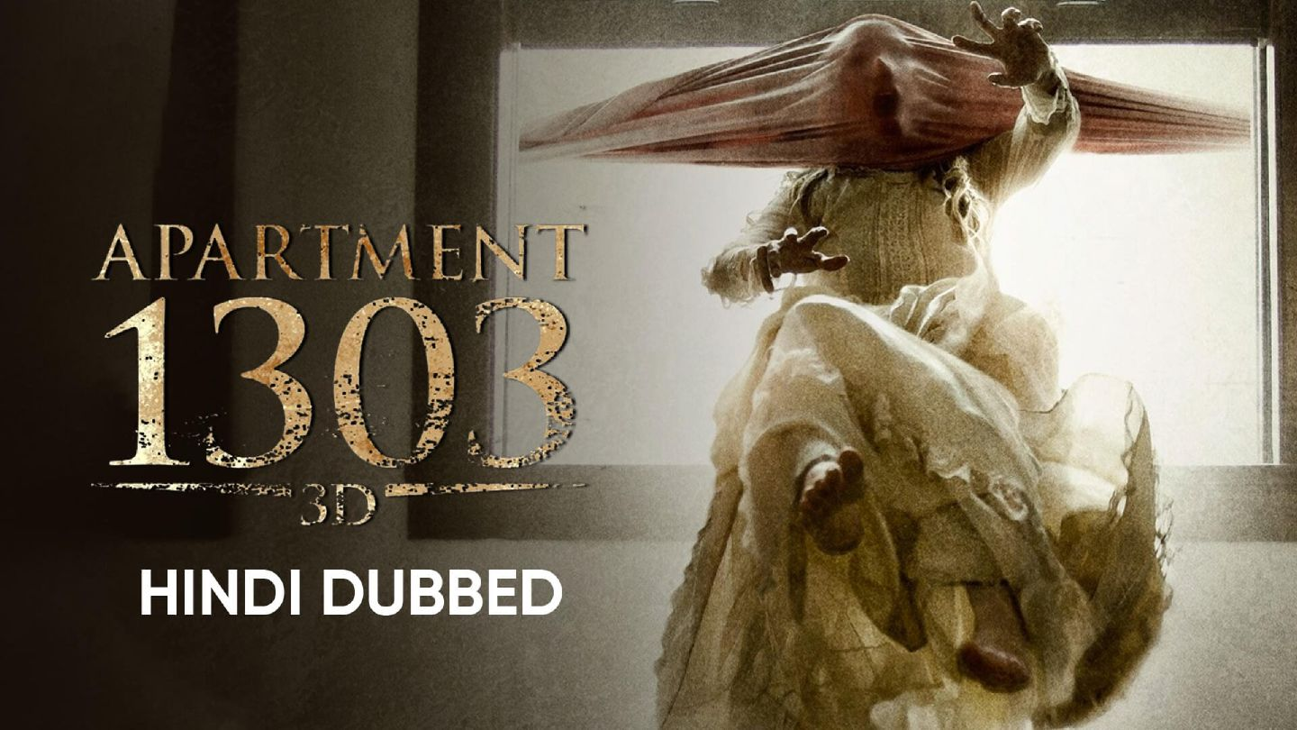 Apartment 1303 3D (Hindi Dubbed)