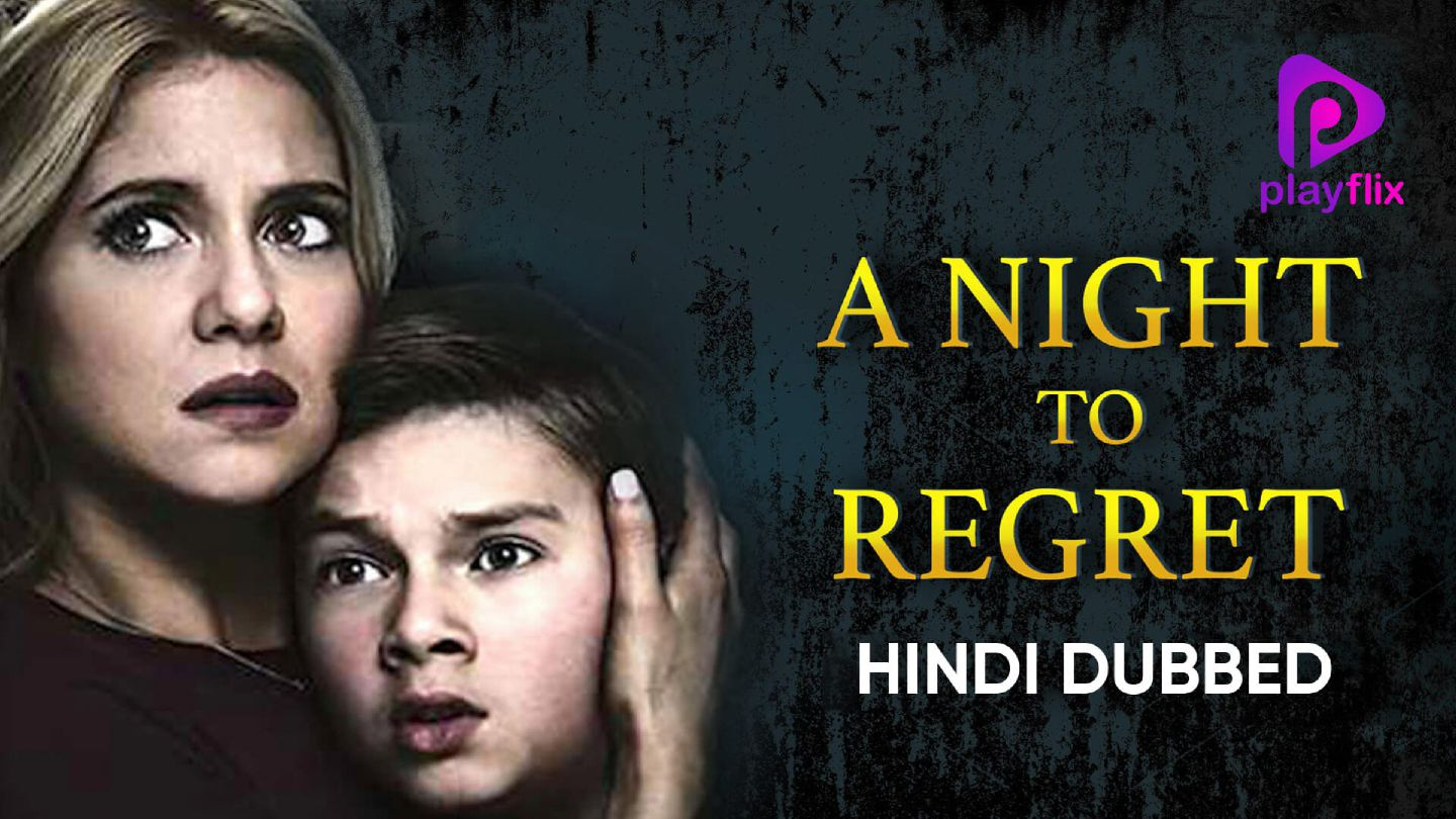 A Night to Regret (Hindi Dubbed)