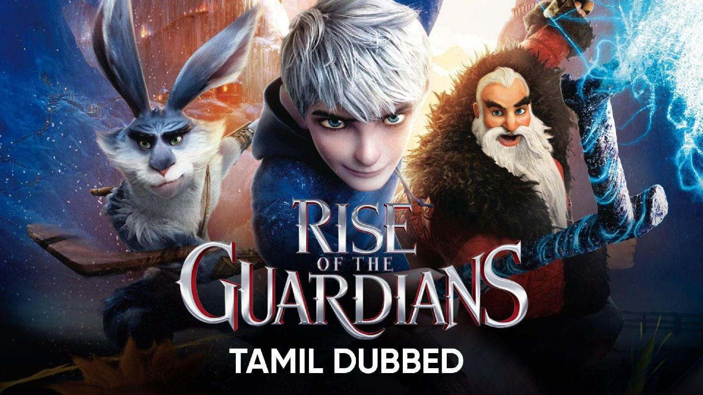 Rise of the Guardians (Tamil Dubbed)