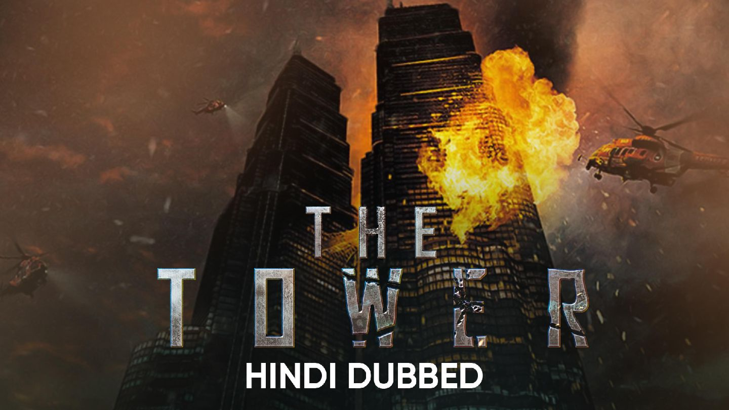 The Tower (Hindi Dubbed)