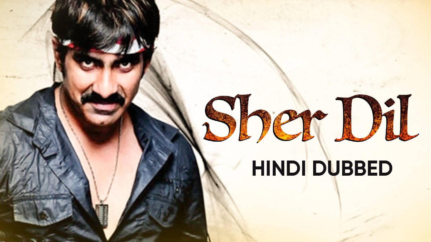 Sher Dil (Hindi Dubbed)