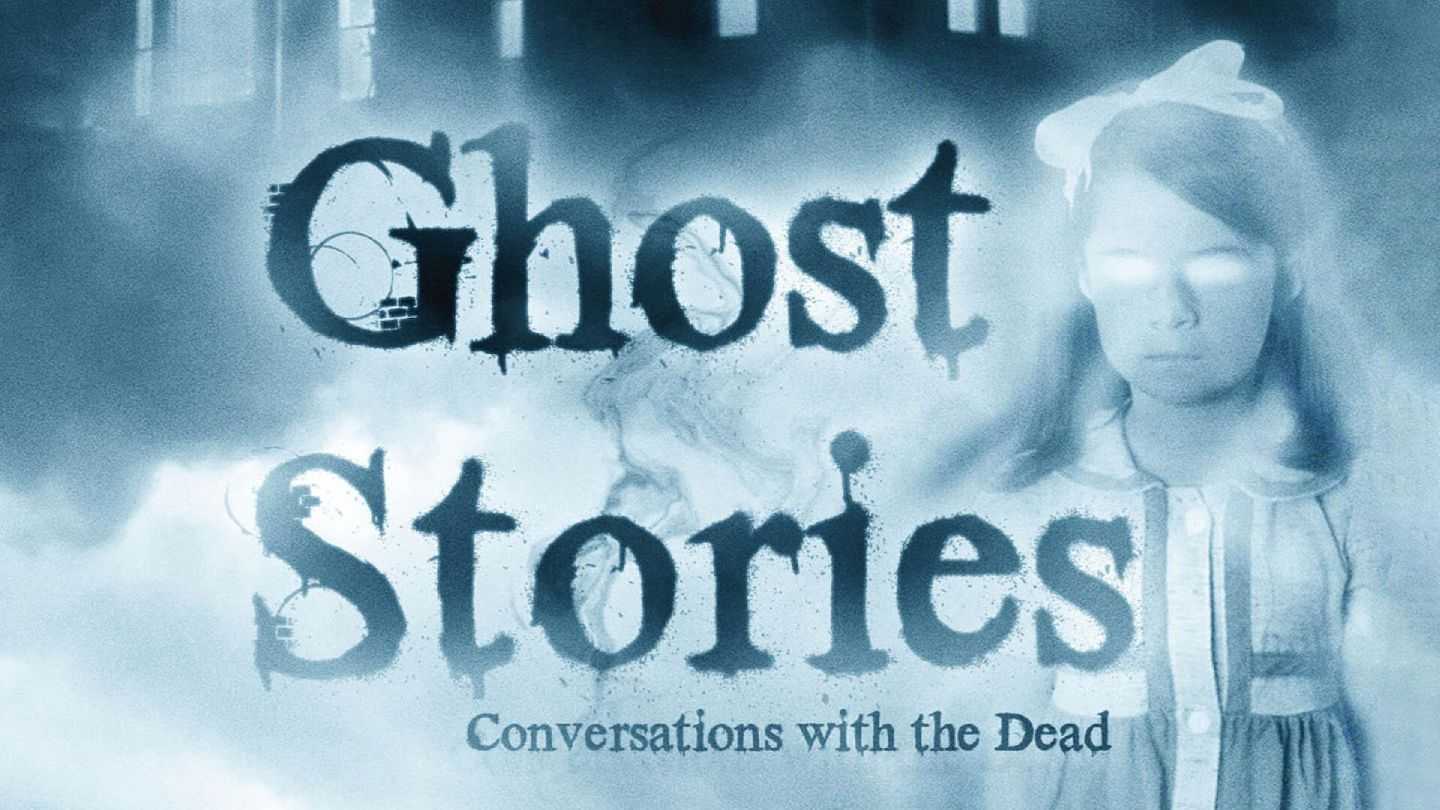 Ghost Stories 3: Conversations With The Dead