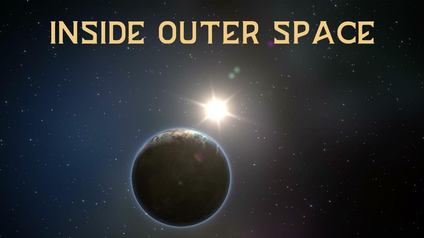 Inside Outer Space