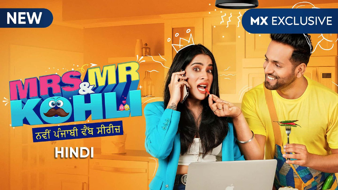 Mrs & Mr Kohli S01 2020 MX Web Series Hindi WebRip All Episodes 100mb 720p WebDL 1080p