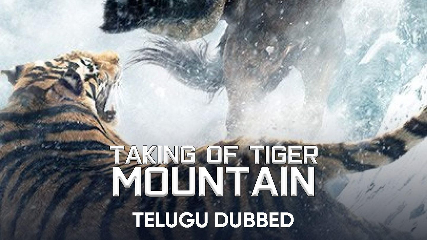 Taking of Tiger Mountain (Telugu Dubbed)