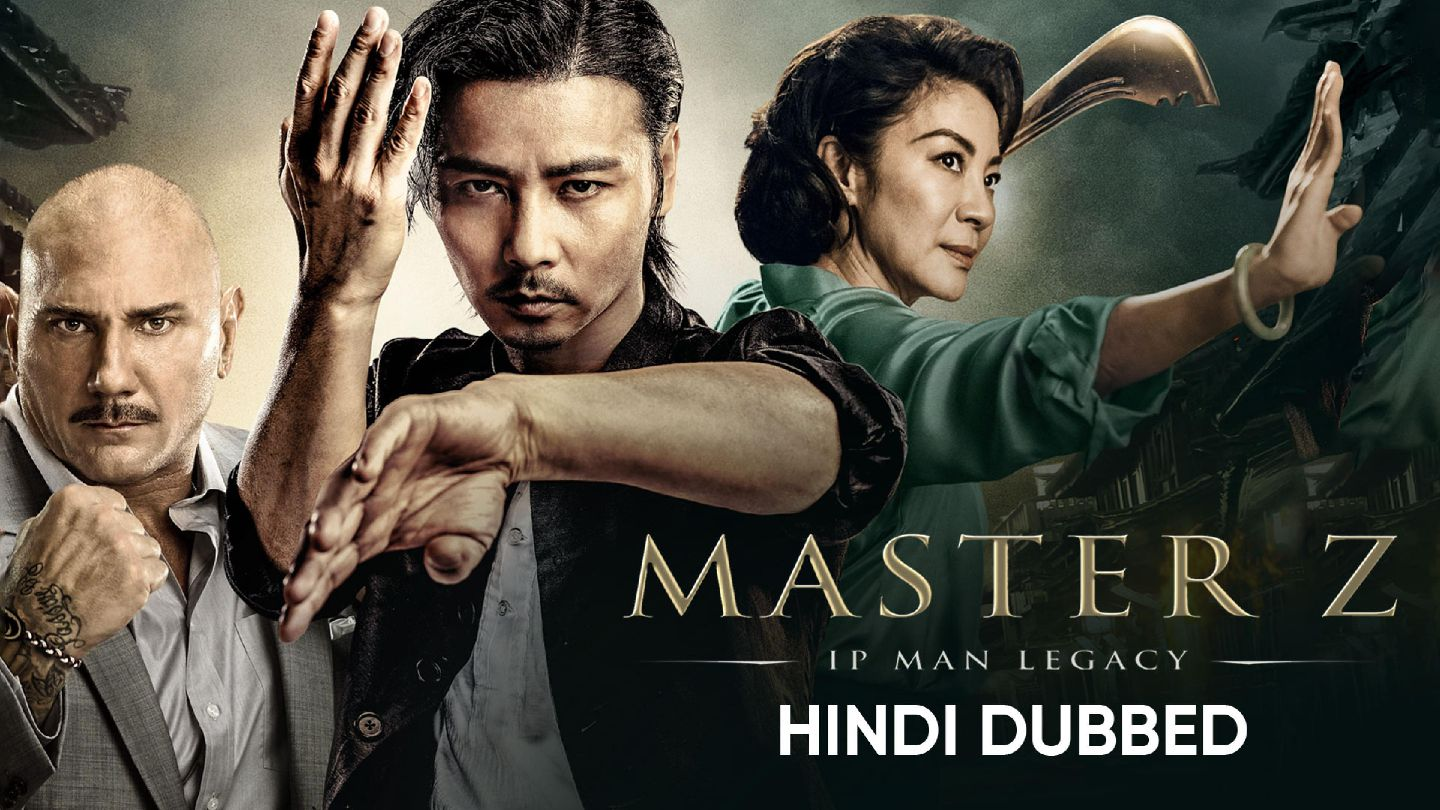 Master Z : The IP Man Legacy (Hindi Dubbed)