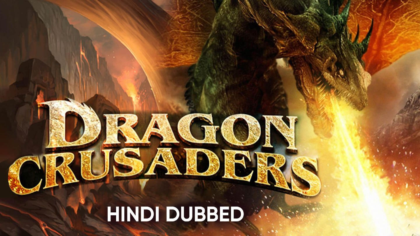 Dragon Crusaders (Hindi Dubbed)