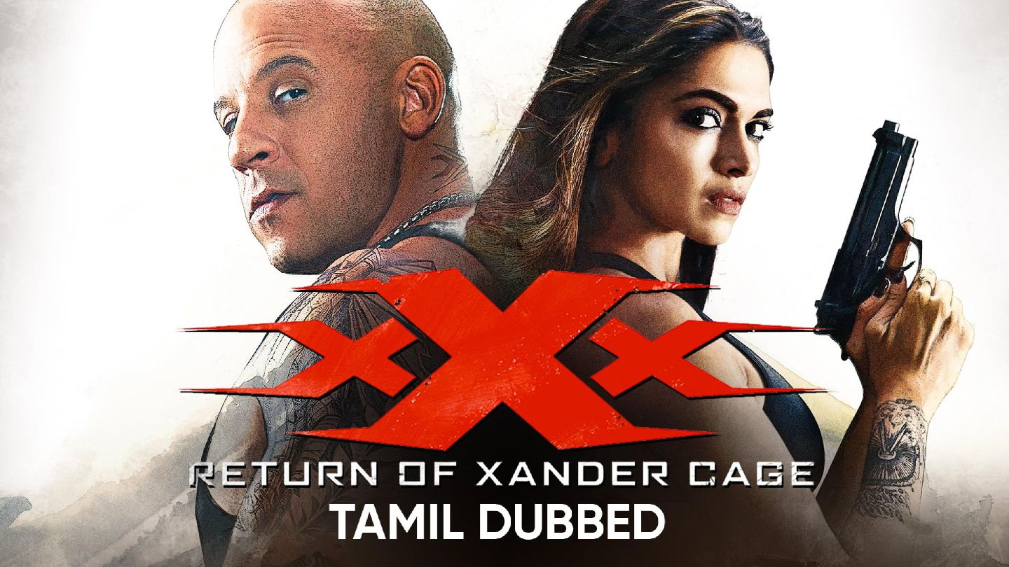 xXx: Return of Xander Cage (Tamil Dubbed)